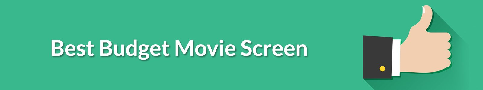 Best Budget Movie Screen