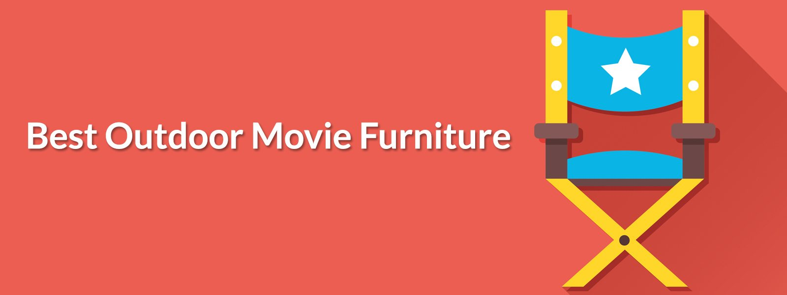 Best Outdoor Movie Furniture