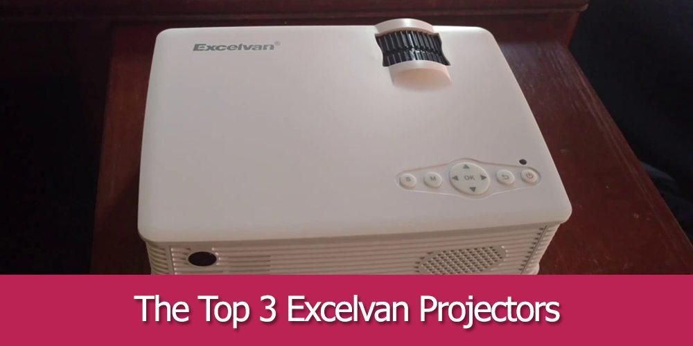 The Top 3 Excelvan Projectors